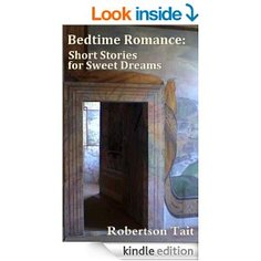 Bedtime Romance:  Short Stories for Sweet Dreams